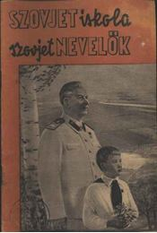 Szovjet iskola szovjet nevelők - Régikönyvek