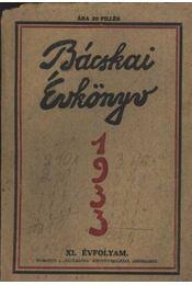 Bácskai Évkönyv 1933. - Régikönyvek