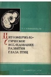 A madászem fejlődésének citoembriologikus vizsgálata (Цитоэмбриологические исследо&#1074 - Régikönyvek