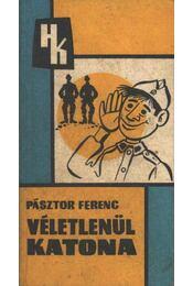 Véletlenül katona - Régikönyvek