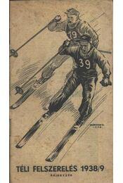 Téli felszerelés 1938/9. - Régikönyvek