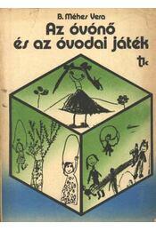 Az óvónő és az óvodai játék - Régikönyvek