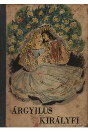 Árgyilus királyfi - Régikönyvek
