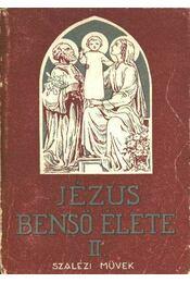 Jézus benső élete II. - Régikönyvek