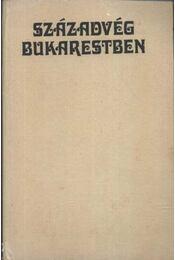Századvég Bukarestben - Régikönyvek