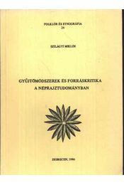 Gyűjtőmódszerek és forráskritika a néprajztudományban - Régikönyvek