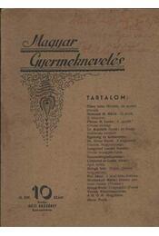 Magyar Gyermeknevelés III. Évf. 10. sz. 1937. - Régikönyvek