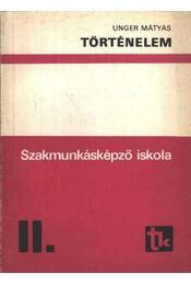 Történelem - Szakmunkásképző iskola II. - Régikönyvek