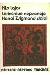 Lőrincréve népzenéje; Karsai Zsigmond dalai - Régikönyvek
