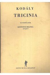 Tricinia - Régikönyvek