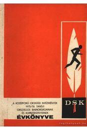 A középfokú oktatási intézmények 1975/76 tanévi országos bajnokságainak és kupaversenyeinek évkönyve - Régikönyvek
