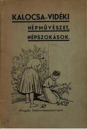 Kalocsa-vidéki népművészet, népszokások - Régikönyvek