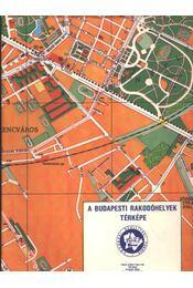 A budapesti rakodóhelyek térképe - Régikönyvek