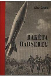 Rakéta hadsereg - Régikönyvek