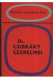 Dr Csibráky szerelmei - Régikönyvek