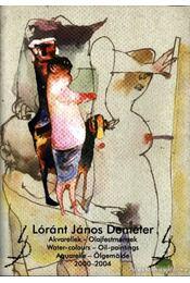 Lóránt János Demeter - Régikönyvek