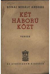 Két háború közt (dedikált) - Régikönyvek