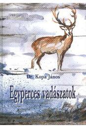 Egyperces vadászatok - Régikönyvek