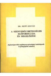 A szenvedélybetegségek előfordulása és megelőzése - Régikönyvek