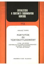 Pártviták és történettudomány - Régikönyvek
