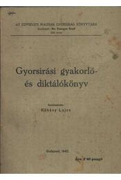 Gyorsírási gyakorló- és diktálókönyv - Régikönyvek