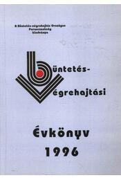 Büntetésvégrehajtási évkönyv 1996 - Régikönyvek