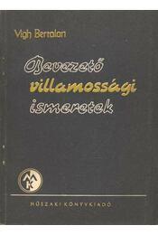 Bevezető villamossági ismeretek - Régikönyvek