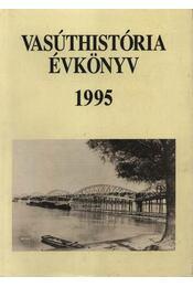 Vasúthistória évkönyv 1995 - Régikönyvek