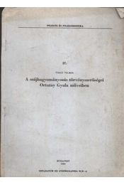 A szájhagyományozás törvényszerűségei Ortutay Gyula műveiben - Régikönyvek