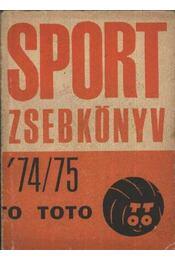 Sport zsebkönyv 74-75 - Régikönyvek