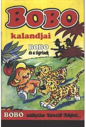 Bobo kalandjai (Bobo és a tigrisek) - Régikönyvek