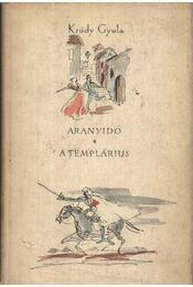 Aranyidő; A templárius - Régikönyvek