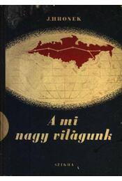 A mi nagy világunk - Régikönyvek