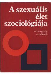 A szexuális élet szociológiája - Régikönyvek