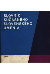 Slovník súcasného slovenského umenia - Régikönyvek