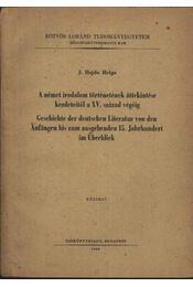 A német irodalom történetének áttekintése kezdeteitől a XV. század végéig - Régikönyvek