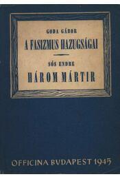 A fasizmus hazugságai; Három mártír - Régikönyvek