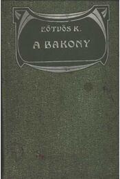 A Bakony I-II. kötet - Régikönyvek