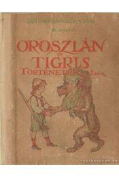 Oroszlán- és tigris- történetek I. kötet - Régikönyvek