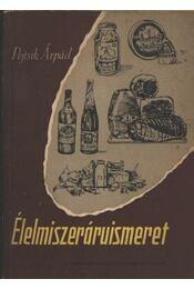 Élelmiszer áruismeret - Régikönyvek