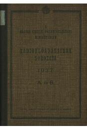 A Magyar Királyi Földmívelésügyi Minisztérium rádióelőadásainak sorozata 1937 A. és B. + Méhészeti rádiótanfolyam - Régikönyvek