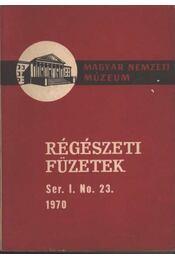 Az 1969. év régészeti kutatásai - Régikönyvek