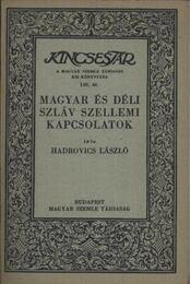 atirni - Magyar és déli szláv szellemi kapcsolatok - Régikönyvek