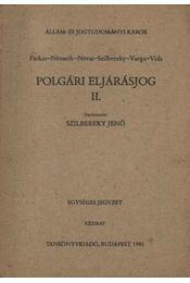 Polgári eljárásjog II. - Régikönyvek