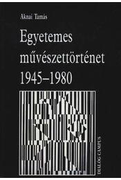 Egyetemes művészettörténet 1945-1980 - Régikönyvek