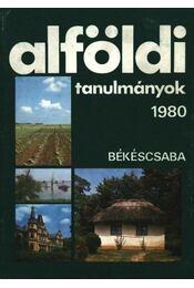 Alföldi tanulmányok 1980. - Régikönyvek