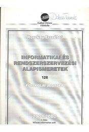Informatikai és rendszerszervezési alapismeretek - Régikönyvek