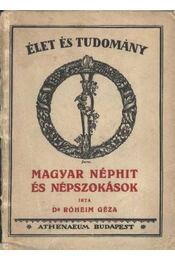 Magyar néphit és népszokások - Régikönyvek