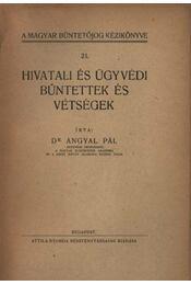 Hivatali és ügyvédi bűntettek és vétségek - Régikönyvek
