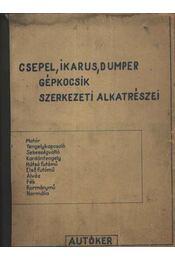 Csepel, Ikarus, Dumper gépkocsik szerkezeti alkatrészei - Régikönyvek